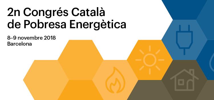 El II Congrés Català de pobresa energètica se celebrarà el 8 i 9 de novembre de 2018 a Barcelona