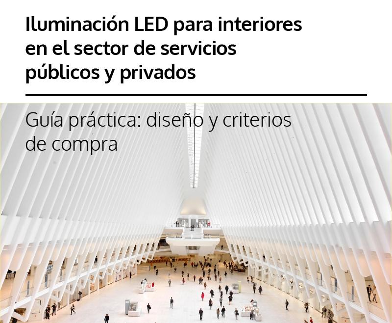 Iluminación LED para interiores en el sector de servicios públicos y privados