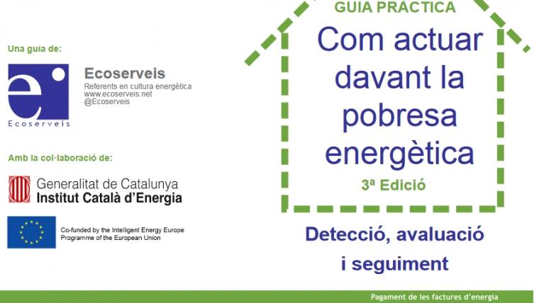Guia pràctica. Com actuar davant la Pobresa Energètica. 3a edició.
