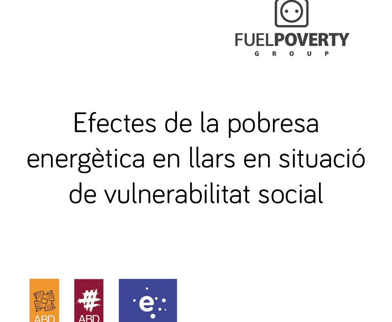 Efectes de la pobresa energètica en llars en situació de vulnerabilitat social
