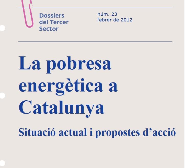 La pobresa energètica a Catalunya. Situació actual i propostes d'acció