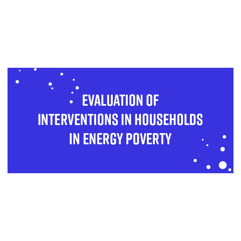 Evaluation of interventions in households in energy poverty