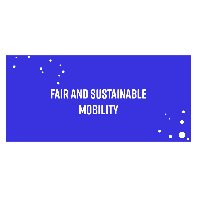 Fair and sustainable mobility