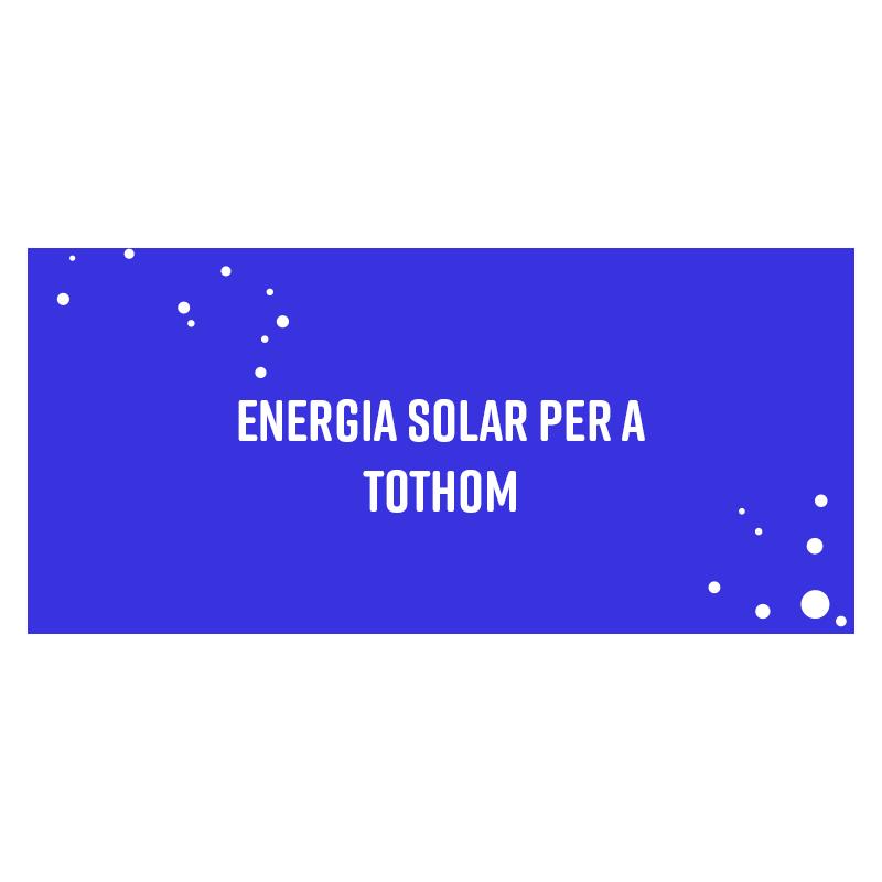Energia solar per a tothom