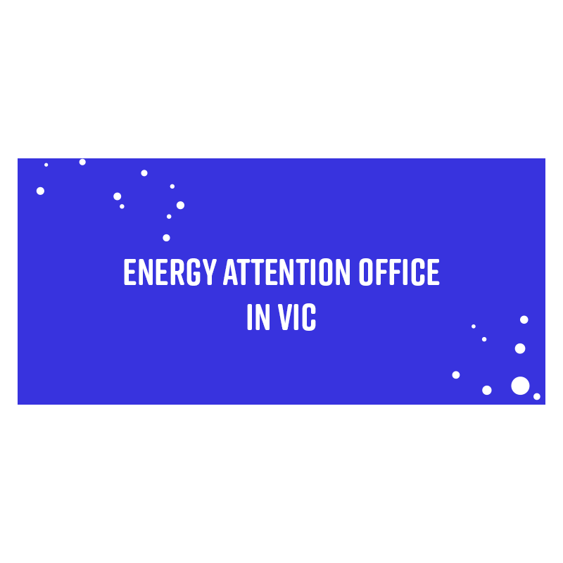 Energy Attention Office in Vic