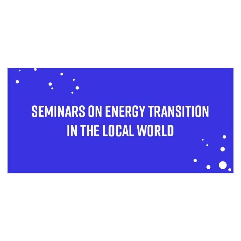Seminars on energy transition in the local world