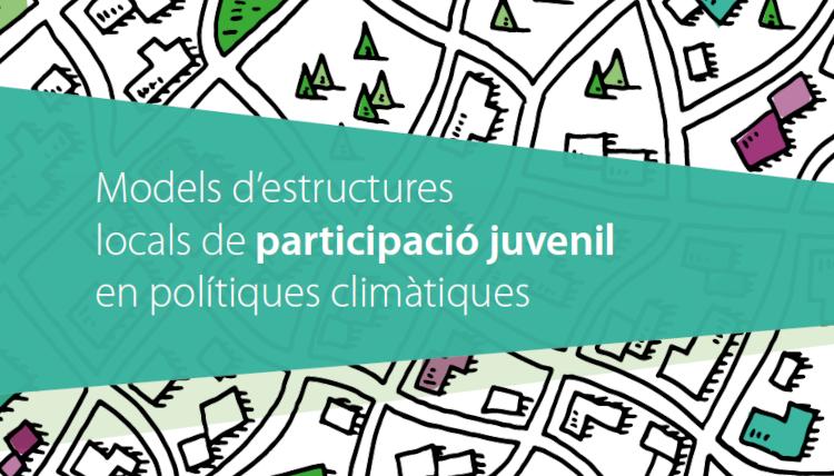 Modelos de estructuras locales de participación juvenil en políticas climáticas