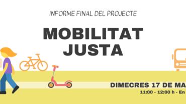 Presentació de l'informe final del projecte Mobilitat Justa