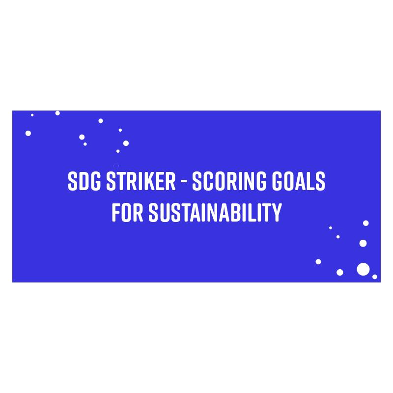 SDG Striker – Scoring Goals for Sustainability