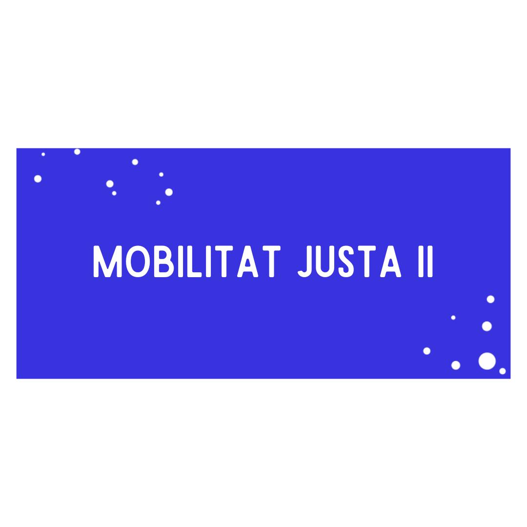 Mobilitat justa II